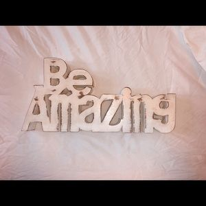 Be Amazing Wall Sign